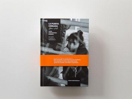Maquetación y diseño del libro La Puerta Cerrada. Crisis Humanitaria Lesbos. Imanol Bueno Bernaola. Pais Vasco. Euskadi.